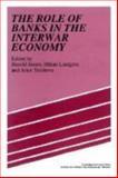 British Capitalism at the Crossroads, 1919-1932 : A Study in Politics, Economics and International Relations, Boyce, Robert, 0521325358