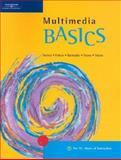 Multimedia Basics, Weixel, Suzanne and Fulton, Jennifer, 0619055359