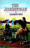 The Journeyman, Elizabeth Yates, 0890845352