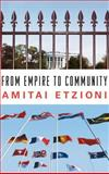 From Empire to Community, Amitai Etzioni, 1403965358