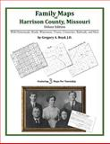 Family Maps of Harrison County, Missouri, Deluxe Edition : With Homesteads, Roads, Waterways, Towns, Cemeteries, Railroads, and More, Boyd, Gregory A., 1420315358