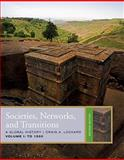 Societies, Networks, and Transitions, Volume 1: To 1500, Lockard, Craig A., 1439085358