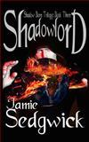 Shadowlord, Jamie Sedgwick, 149276535X