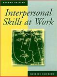 Interpersonal Skills at Work, Guirdham, Maureen, 0131495356