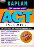 ACT in-a-Week, Kaplan Educational Center Staff and Stanley H. Kaplan, 038531535X