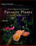 Taylor's Guide to Growing North America's Favorite Plants, Barbara W. Ellis and Barbara Ellis, 0395765358
