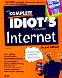 The Complete Idiot's Guide to the Internet, Kent, Peter, 156761535X