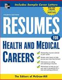 Resumes for Health and Medical Careers, VGM Career Horizons Editors, 0071545352