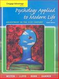 Psychology Applied to Modern Life : Adjustment in the 21st Century, Weiten, Wayne and Lloyd, Margaret A., 0495505358