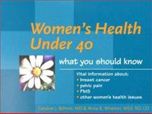 Women's Health under 40, Wharton, Rona B. and Böhme, Caroline J., 0632045353