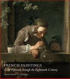 French Paintings of the Fifteenth Through the Eighteenth Century, Conisbee, Philip, 0691145350