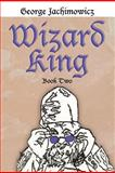 Wizard King, George Jachimowicz, 1463415354