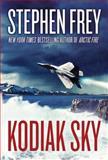 Kodiak Sky, Stephen Frey, 1477825355