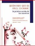 Quién Dijo Que Es Fácil Escribir? : La Palabra Escrita de los Maestros, Ochoa Piedrahíta, Myriam Lucía, 9586165353