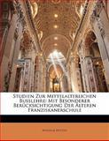 Studien Zur Mittelalterlichen Busslehre: Mit Besonderer Berücksichtigung Der Älteren Franziskanerschule, Wilhelm Rütten, 1141415356