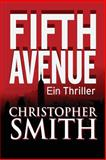 Fifth Avenue (Erstes Buch in der Fifth Avenue-Serie), Christopher Smith, 1492115355