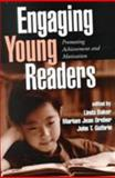 Engaging Young Readers : Promoting Achievement and Motivation, , 1572305355