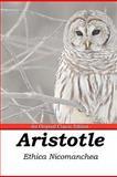 Ethica Nicomachea - the Original Classic Edition, Aristotle, 1742445357