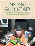 Instant Autocad : Architectural Desktop 2.0, Ethier, Stephen J. and Ethier, Christine A., 0130205362