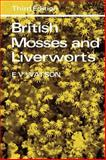 British Mosses and Liverworts : An Introductory Work, Watson, E. Vernon, 0521285364
