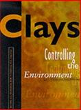 Clays : Controlling the Environment, Churchman, G. J. and Fitzpatrick, R. W., 0643055363