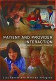 Patient Provider Interaction, Sparks, Lisa  and Villagran, Melinda, 0745645364