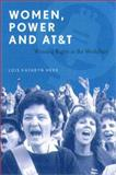 Women, Power, and At&T : Winning Rights in the Workplace, Herr, Lois Kathryn, 1555535364