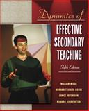 Dynamics of Effective Secondary Teaching, Wilen, William and Ishler, Margaret, 0205395368