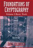 Foundations of Cryptography Vol. 1 : Basic Tools, Goldreich, Oded, 0521035368