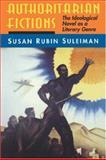 Authoritarian Fictions 9780691015361