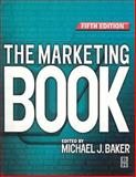 The Marketing Book, Baker, Michael J., 0750655364