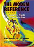 The Modem Reference, Michael A. Banks, 0910965366