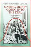 Making Money Going into the Deal, Thomas R. Stilp, Messer & Stilp, Ltd, 1441505369