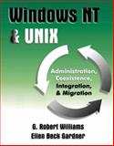 UNIX and Windows NT, Williams, G. Robert and Gardner, Ellen B., 0201185369