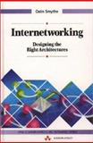Internetworking : Designing the Right Architectures, Smythe, Colin, 0201565366