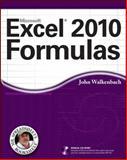 Excel 2010 Formulas, John Walkenbach, 0470475366