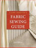 Claire Shaeffer's Fabric Sewing Guide, Claire Shaeffer, 089689536X