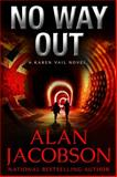 No Way Out, Alan Jacobson, 1497655366