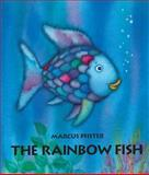 The Rainbow Fish, Marcus Pfister, 1558585362