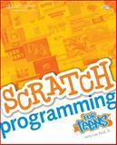 Scratch Programming for Teens, Jr.   Jerry Lee Ford, 1598635360