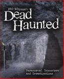 Phil Whyman's Dead Haunted, Phil Whyman, 184537536X