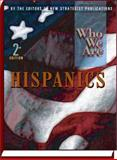 Who We Are Hispanics, New Strategist Publications Inc., 1935775367