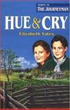 Hue and Cry, Elizabeth Yates, 0890845360
