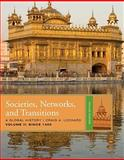 Societies, Networks, and Transitions - Since 1450 2nd Edition