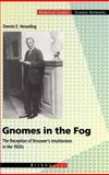 Gnomes in the Fog : The Reception of Brouwer's Intuitionism in the 1920s, Hesseling, Dennis E., 3764365366