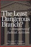 The Least Dangerous Branch?, Stanley Rothman, 0275975363