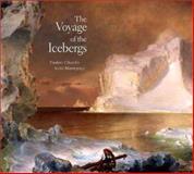 The Voyage of the Icebergs, Eleanor Jones Harvey, 0300095368