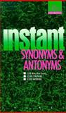 Instant Synonyms and Antonyms, Donald O. Bolander and Dolores D. Varner, 0440205360