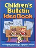 Children's Bulletin Idea Book, Faye Fredricks and Nellie De Vries, 0801035368