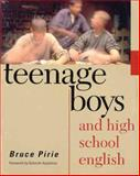 Teenage Boys and High School English, Pirie, Bruce, 0867095369